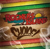 ROCKER'S ISLAND choice !