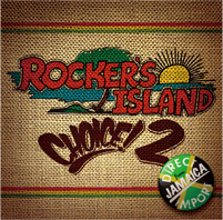 ROCKERS ISLAND choice ! 2