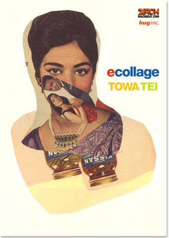 TOWA TEI 初の個展「ecollage」