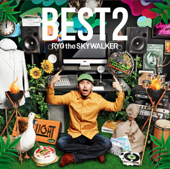 RYO the SKYWALKER「BEST 2」