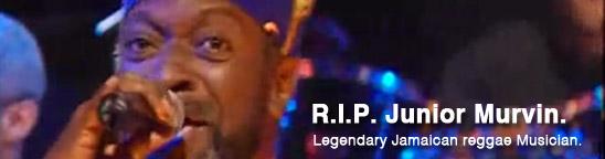【訃報】ジュニア・マービン(64)死去。ジャマイカの伝説的シンガーこの世を去る。