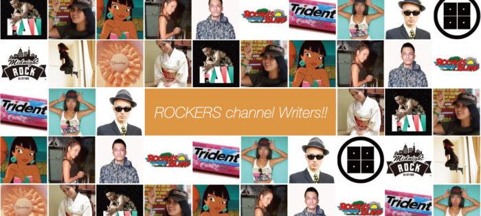 ロカチャンライターズ(ROCKERS channel writers)
